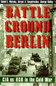 BATTLEGROUND BERLIN by David E. Murphy