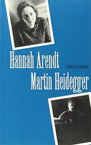 HANNAH ARENDT/MARTIN HEIDEGGER by EIzbieta Ettinger