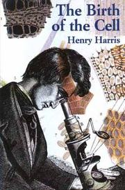 THE BIRTH OF THE CELL by Henry Harris
