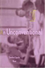 AN UNCONVENTIONAL FAMILY by Sandra Lipsitz Bem