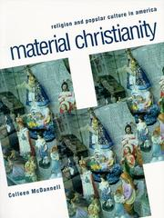 MATERIAL CHRISTIANITY: Religion and Popular Culture in America by Colleen McDannell