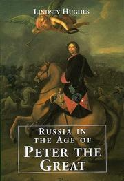 RUSSIA IN THE AGE OF PETER THE GREAT by Lindsey Hughes