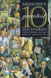 MEDICINE'S TEN GREATEST DISCOVERIES by Meyer Friedman