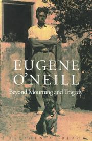 EUGENE O'NEILL by Stephen A. Black