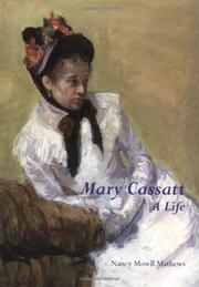 MARY CASSATT: A Life by Nancy Mowll Mathews