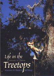 LIFE IN THE TREETOPS by Margaret D. Lowman