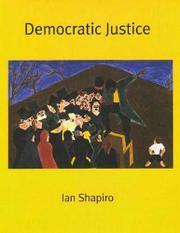DEMOCRATIC JUSTICE by Ian Shapiro
