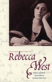 SELECTED LETTERS OF REBECCA WEST by Rebecca West