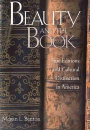 BEAUTY AND THE BOOK by Megan L. Benton