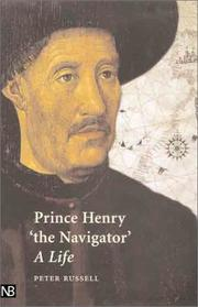 "PRINCE HENRY ""THE NAVIGATOR"" by Peter Russell"