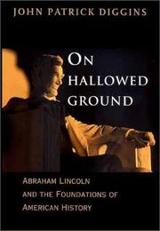ON HALLOWED GROUND by John Patrick Diggins