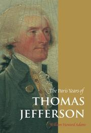 THE PARIS YEARS OF THOMAS JEFFERSON by William Howard Adams