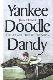 YANKEE DOODLE DANDY by John Dizikes