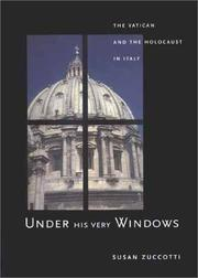 UNDER HIS VERY WINDOWS by Susan Zuccotti