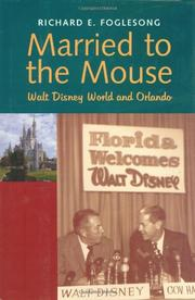 MARRIED TO THE MOUSE by Richard E. Foglesong