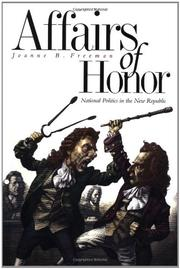 AFFAIRS OF HONOR by Joanne B. Freeman
