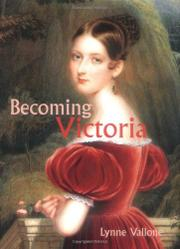 BECOMING VICTORIA by Lynne Vallone