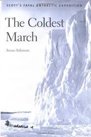 THE COLDEST MARCH by Susan Solomon
