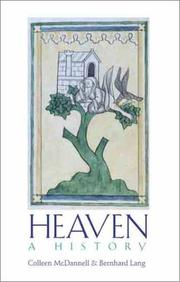 HEAVEN: A HISTORY by Colleen & Bernhard Lang McDannell