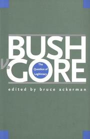 BUSH V. GORE by Bruce Ackerman