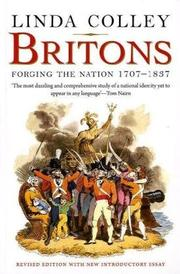 """BRITONS: Forging the Nation, 1707-1837"" by Linda Colley"