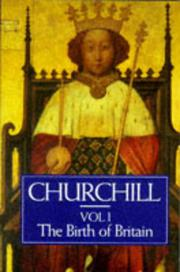 A HISTORY OF THE ENGLISH-SPEAKING PEOPLES, VOLUME 1 by Winston S.  Churchill