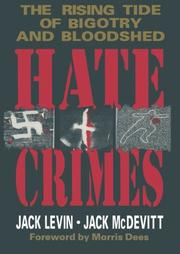 HATE CRIMES by Jack Levin