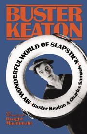 MY WONDERFUL WORLD OF SLAPSTICK by Buster Keaton