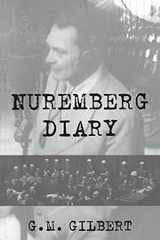 NUREMBERG DIARY by G.M. Gilbert
