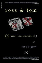 ROSS AND TOM: Two American Tragedies by John Leggett