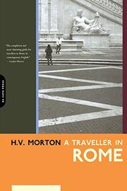 A TRAVELLER IN ROME by H. V. Morton