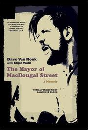 THE MAYOR OF MACDOUGAL STREET by Dave Van Ronk