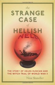THE STRANGE CASE OF HELLISH NELL by Nina Shandler