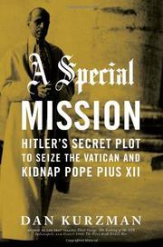 A SPECIAL MISSION by Dan Kurzman