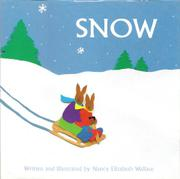 SNOW by Nancy Elizabeth Wallace