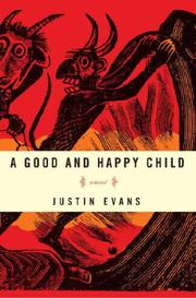 Book Cover for A GOOD AND HAPPY CHILD