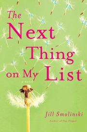 THE NEXT THING ON MY LIST by Jill Smolinski