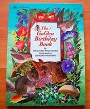 THE GOLDEN BIRTHDAY BOOK by Margaret Wise Brown