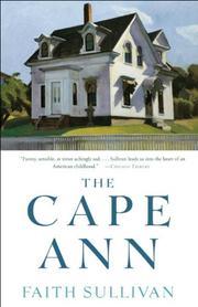 THE CAPE ANN by Faith Sullivan