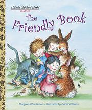 THE FRIENDLY BOOK by Garth Williams