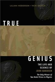 TRUE GENIUS by Lillian Hoddeson