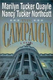 THE CAMPAIGN by Marilyn Tucker Quayle