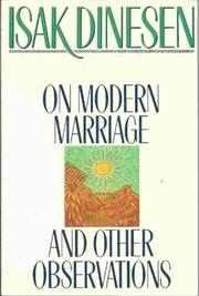 ON MODERN MARRIAGE AND OTHER OBSERVATIONS by Isak Dinesen