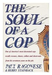 THE SOUL OF A COP by Paul Ragonese