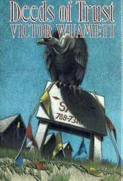 DEEDS OF TRUST by Victor Wuamett