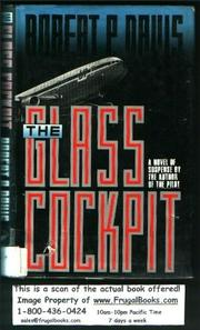 THE GLASS COCKPIT by Robert P. Davis