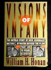 VISIONS OF INFAMY by William H. Honan