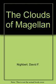THE CLOUDS OF MAGELLAN by David F. Nighbert