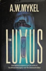 THE LUXUS by A.W. Mykel