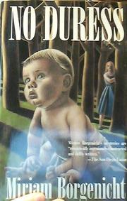 NO DURESS by Miriam Borgenicht